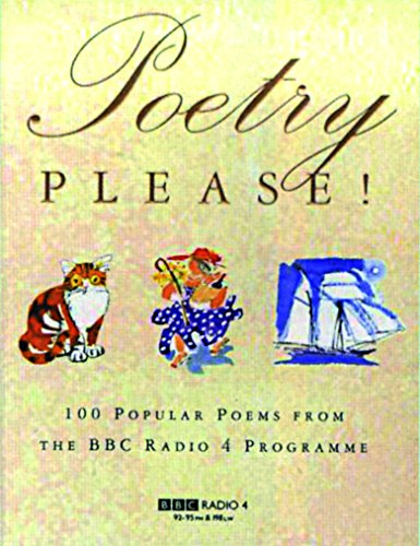 Poetry Please! 100 Popular Poems from the BBC Radio 4 Programme Edited by Charles Causley