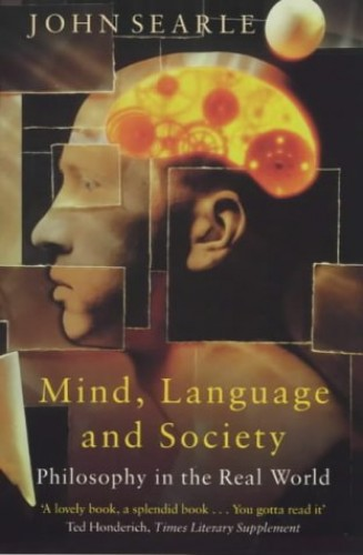 Mind, Language and Society By John R. Searle