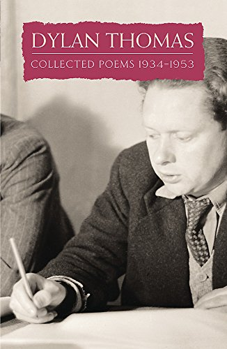 Collected Poems: Dylan Thomas (Everyman) By Dylan Thomas