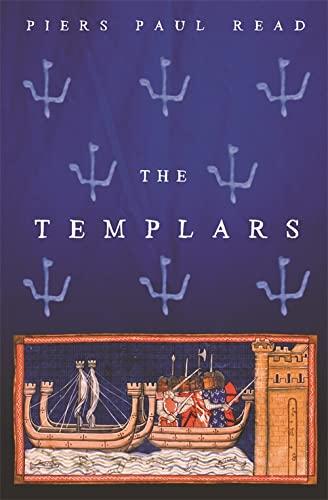 The Templars By Piers Paul Read