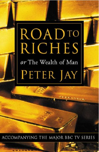 Road To Riches By Peter Jay