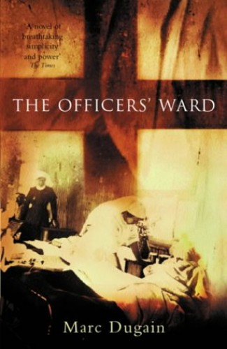 The Officer's Ward By Marc Dugain