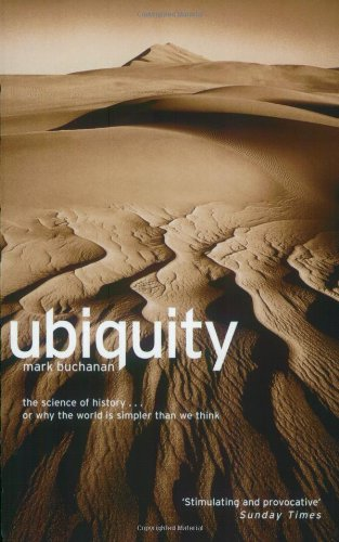 Ubiquity: The New Science That is Changing the World by Mark Buchanan