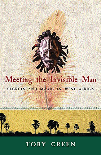 Meeting the Invisible Man By Toby Green