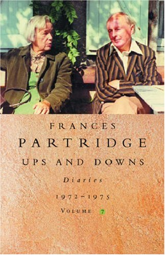 Frances Partridge Diaries 1972-1975: Ups and Downs: Vol. 7 by Frances Partridge