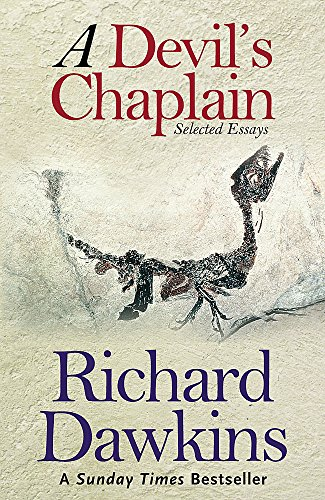A Devil's Chaplain: Selected Writings by Richard Dawkins
