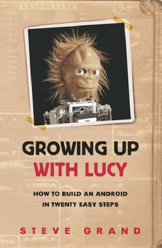 Growing up with Lucy By Steve Grand