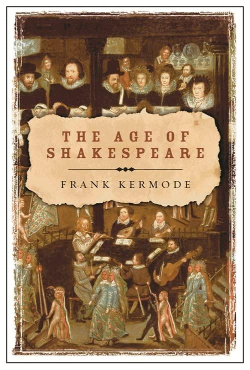 The Age of Shakespeare par Sir Frank Kermode