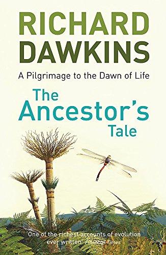 The Ancestor's Tale By Prof Richard Dawkins