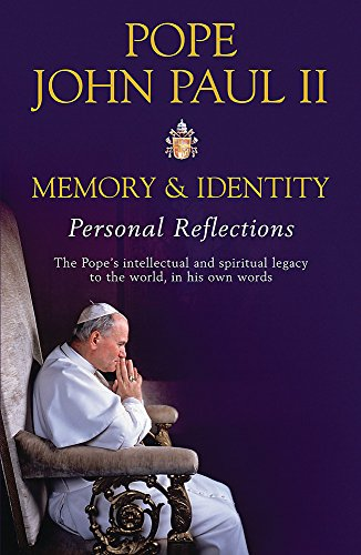 Memory and Identity: Personal Reflections by Pope John Paul II 0753820544 The