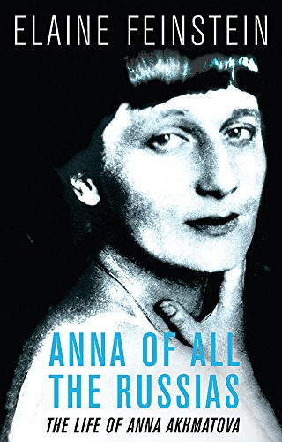 the life and work of anna akhmatova a russian poet
