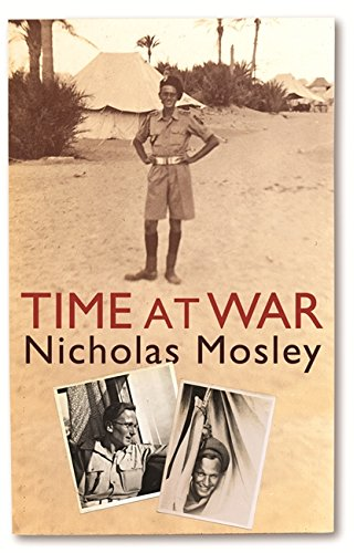 Time at War By Nicholas Mosley