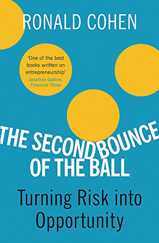 The Second Bounce Of The Ball By Sir Ronald Cohen