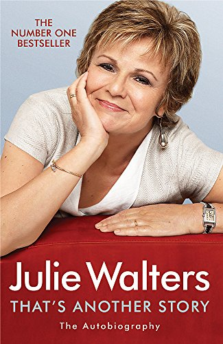 That's Another Story: The Autobiography By Julie Walters