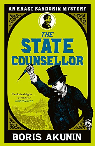 The State Counsellor: Further Adventures of Fandorin by Boris Akunin