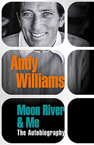Moon River And Me By Andy Williams