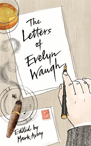 Letters Of Evelyn Waugh By Evelyn Waugh