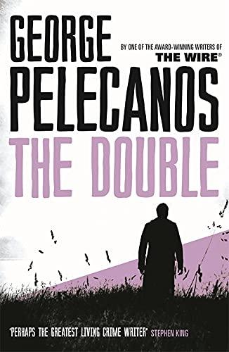 The Double (Spero Lucas 2) by George Pelecanos