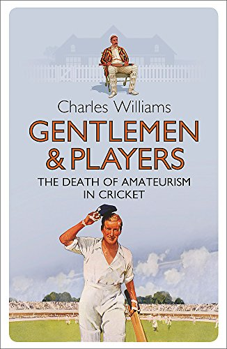 Gentlemen & Players By Charles Williams
