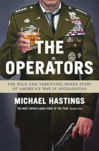 The Operators von Michael Hastings