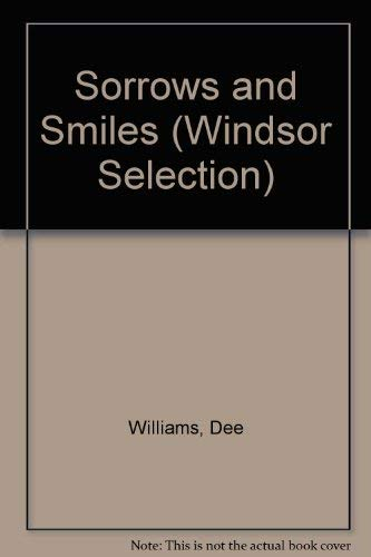 Sorrows and Smiles By Dee Williams