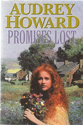 Promises Lost By Audrey Howard