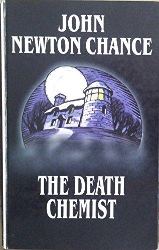 The Death Chemist By John Newton Chance