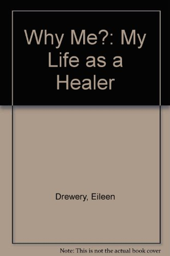Why Me? By Eileen Drewery