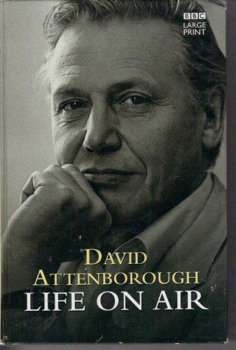 Life on Air By Sir David Attenborough