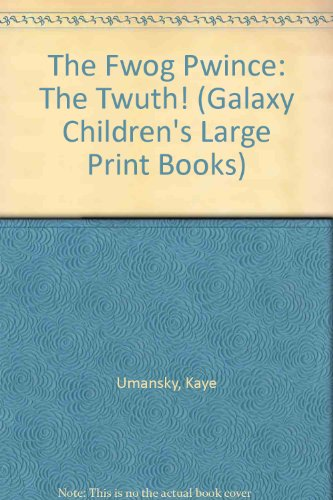 The Fwog Pwince By Kaye Umansky