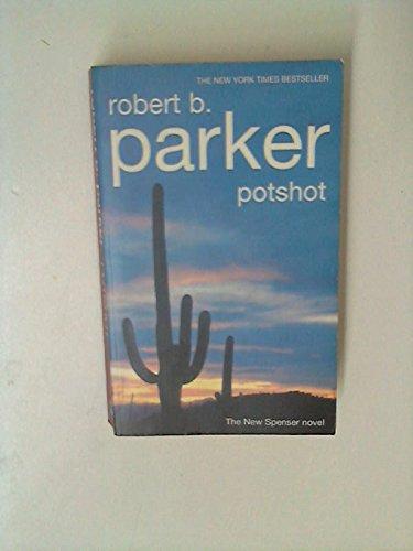Potshot By Robert B. Parker