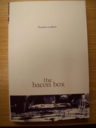 The Bacon Box von Thomas Ludlow