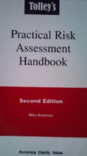 Tolley's Practical Guide to Risk Assessment By Ron Akass