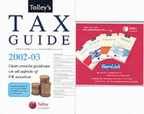 Tolley's Tax Guide: Practical Tax Advice for the Non-expert: 2002-03 by Arnold Homer