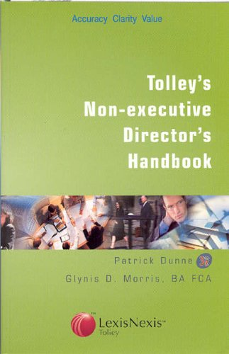 Tolley's Non-executive Director's Handbook By Glynis D. Morris