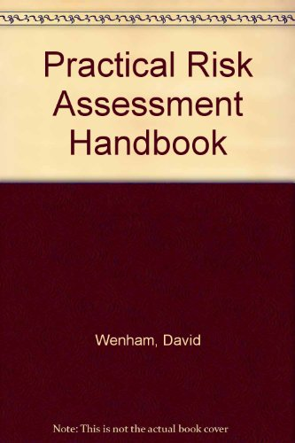 Practical Risk Assessment Handbook By David Wenham