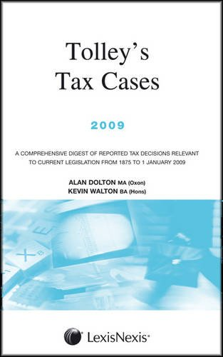 Tolley's Tax Cases By Alan Dolton