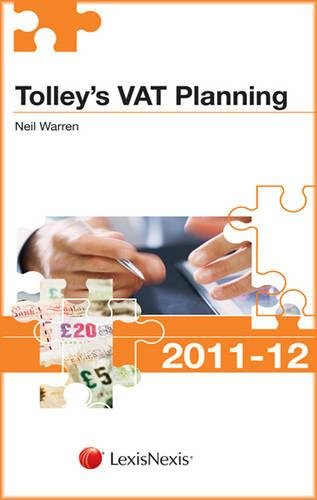 Tolley's VAT Planning 2011-12 By Neil Warren
