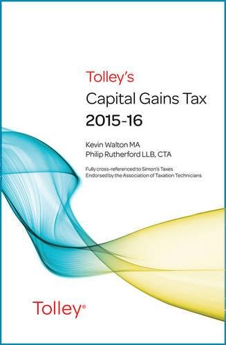 Tolley's Capital Gains Tax 2015-16 Main Annual By Kevin Walton