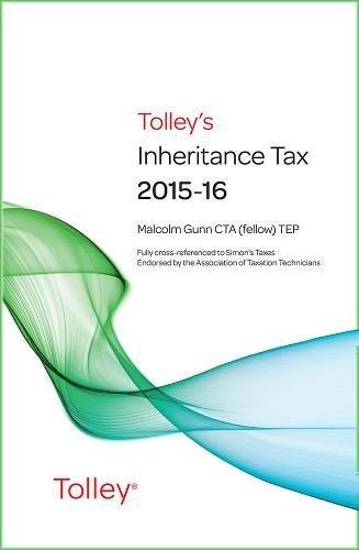 Tolley's Inheritance Tax 2015-16 By Malcolm Gunn
