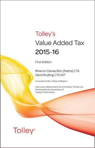 Tolley's Value Added Tax 2015: (includes First and Second editions) By Alex Millar