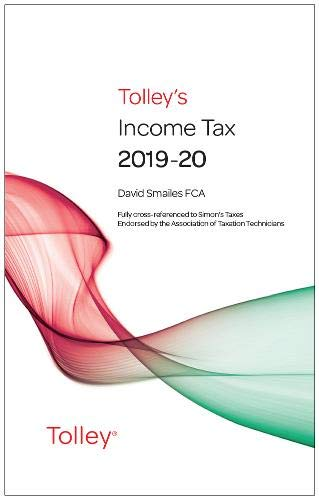 Tolley's Income Tax 2019-20 Main Annual By David Smailes