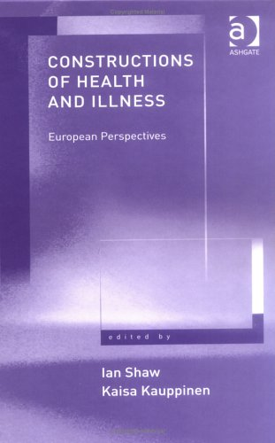 Constructions of Health and Illness By Kaisa Kauppinen