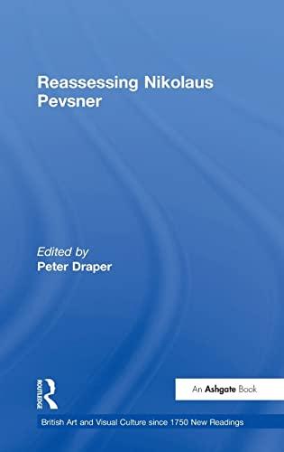 Reassessing Nikolaus Pevsner By Peter Draper