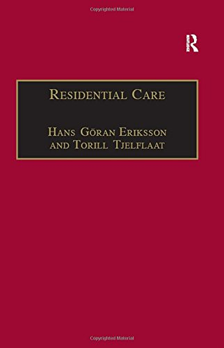 Residential Care By Ms Torill Tjelflaat