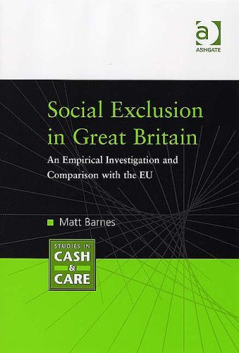 Social Exclusion in Great Britain By M. Barnes