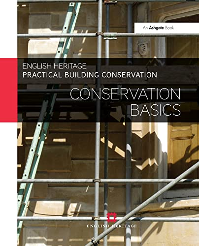 Practical Building Conservation: Conservation Basics By Historic England