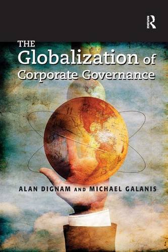 The Globalization of Corporate Governance by Alan Dignam