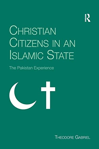 Christian Citizens in an Islamic State By Theodore Gabriel