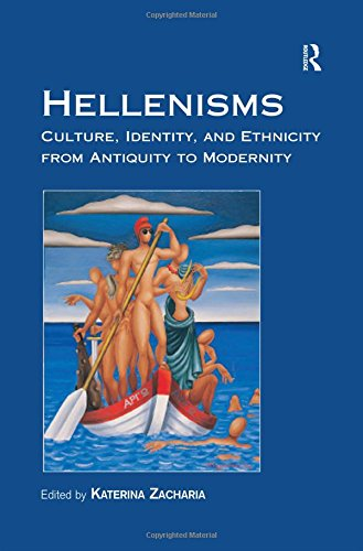 Hellenisms By Edited by Katerina Zacharia